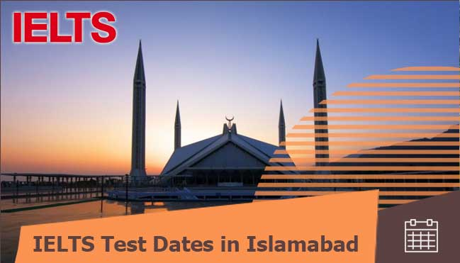 test dates of IELTS in Islamabad