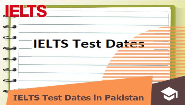 latest-ielts-test-dates-in-pakistan
