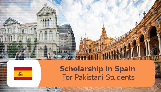 find the latest scholarships in Spain for Pakistani students