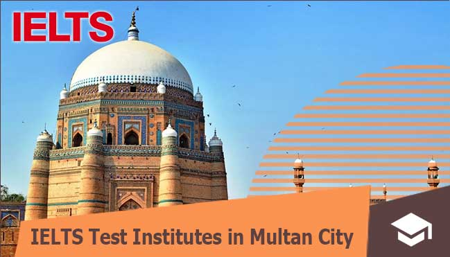 institutes for ielts preparation for Pakistani students in multan