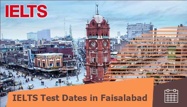 ielts test dates of Faisalabad
