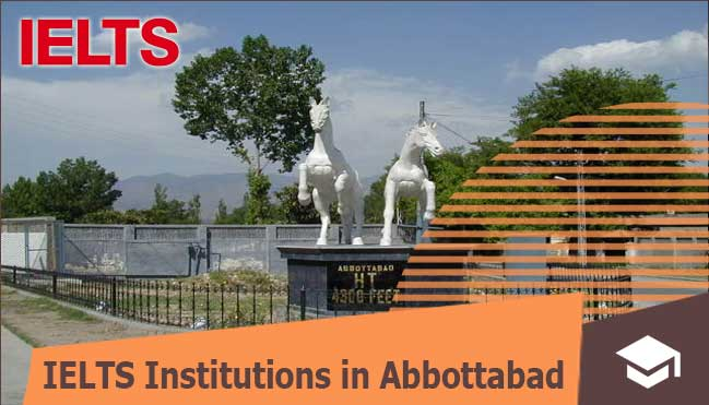 ielts institutes in abbottabad for pakistani students
