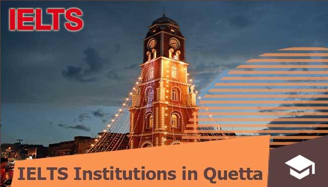 in quetta ielts institutes
