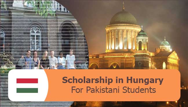 fully funded scholarships in hungary for Pakistani students