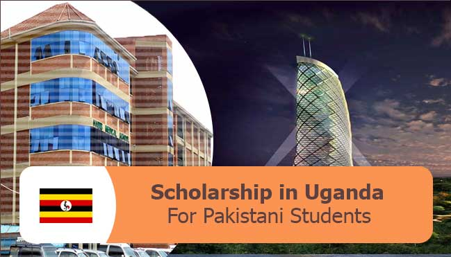fullyfunded scholarships in Uganda for Pakistani and International students