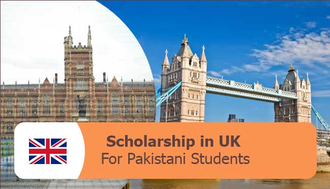 latest scholarships in uk for Pakistani students