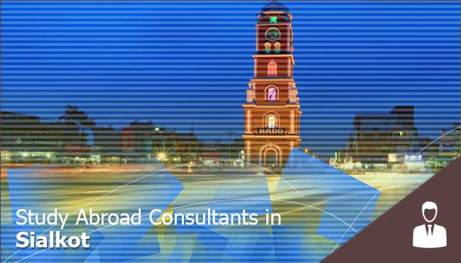 consultants in sialkot for pakistani students