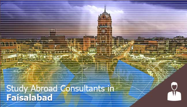 best consultants in Faisalabad to study abroad for Pakistani students
